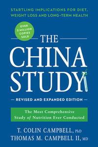The China Study: Revised and Expanded Edition