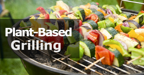 Plant-Based Grilling Tips, Recipes, and Gear